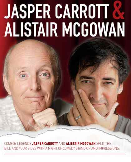 An Evening Shared with Jasper Carrott and Alistair McGowan