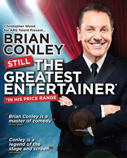 Brian Conley - STILL THE GREATEST ENTERTAINER (IN HIS PRICE RANGE)