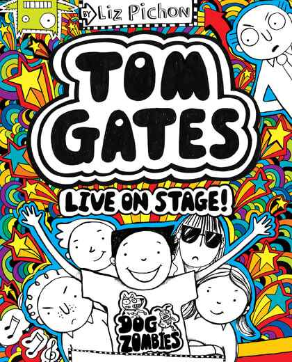 Tom Gates Live on Stage