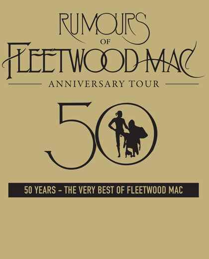 Rumours of Fleetwood Mac - Anniversary Tour