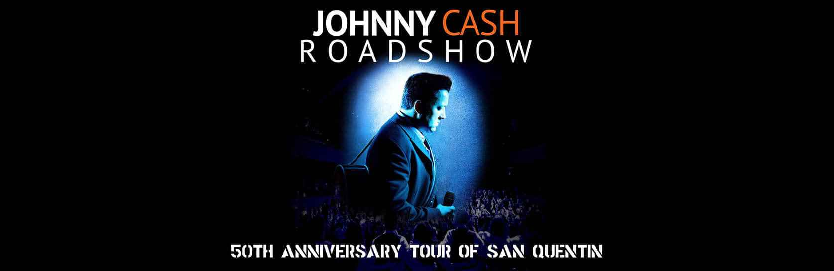The Johnny Cash Roadshow Performs 50th anniversary of San Quentin Show