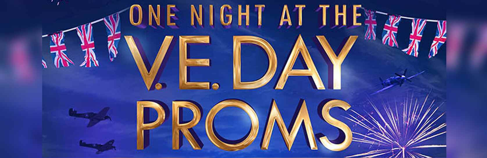 One Night at the V.E. Day Proms