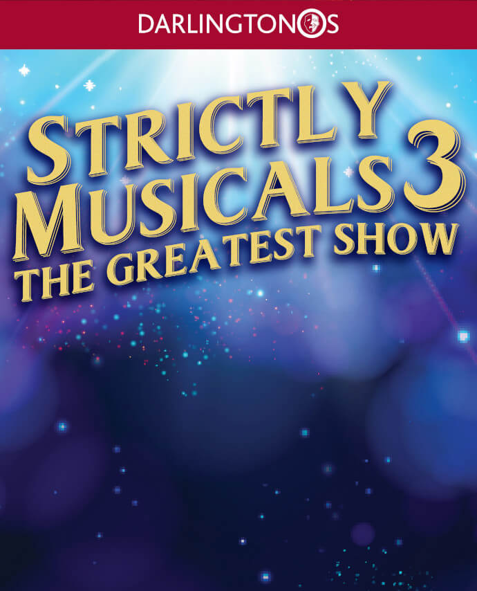 Strictly Musicals 3 - The Greatest Show